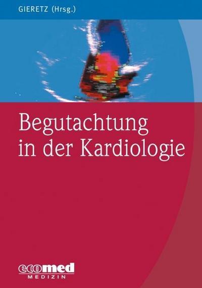 Begutachtung in der Kardiologie