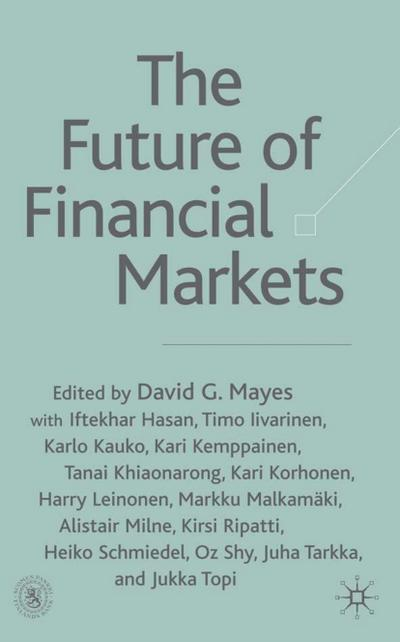 The Future of Financial Markets