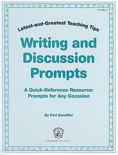 Writing and Discussion Prompts: A Quick-Reference Resource: Prompts for Any Occasion