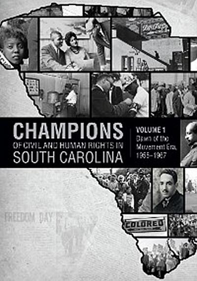 Champions of Civil and Human Rights in South Carolina
