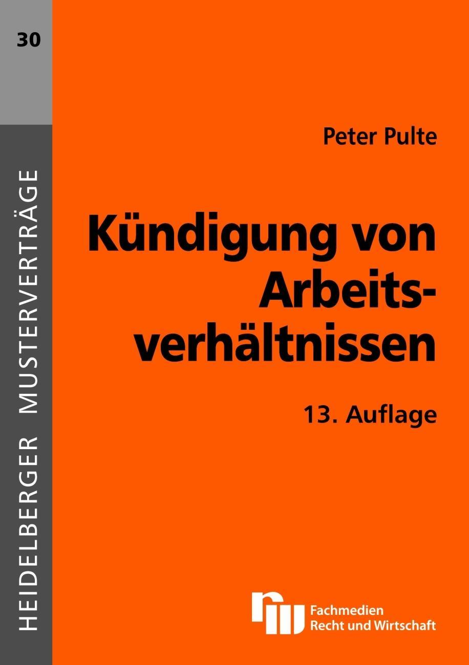 Kündigung von Arbeitsverhältnissen Peter Pulte