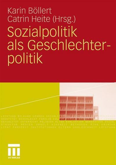 Sozialpolitik als Geschlechterpolitik
