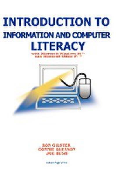 Introduction to Information and Computer Literacy: With Microsoft Windows 98 and Microsoft Office 97