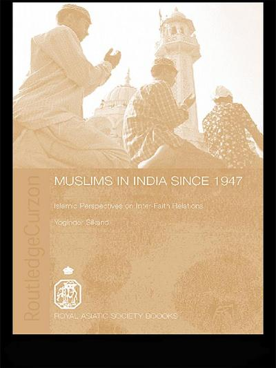Muslims in India Since 1947