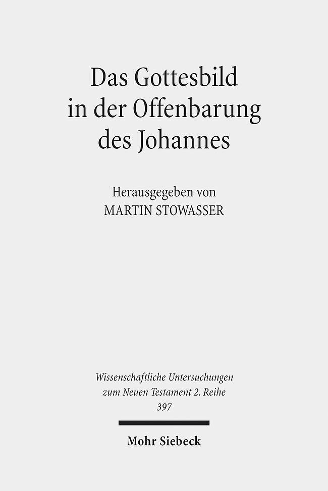 Das Gottesbild in der Offenbarung des Johannes Martin Stowasser