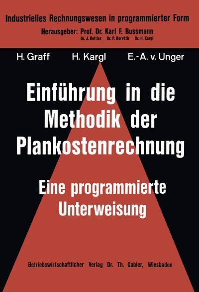 Einführung in die Methodik der Plankostenrechnung
