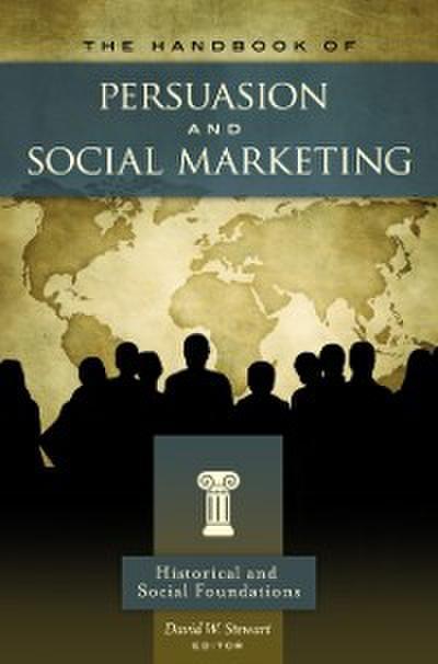 Handbook of Persuasion and Social Marketing [3 volumes]