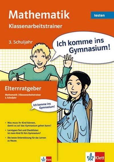 Ich komme ins Gymnasium! Klassenarbeitstrainer Mathematik. 3. Klasse. (Lernmaterialien): Testbuch