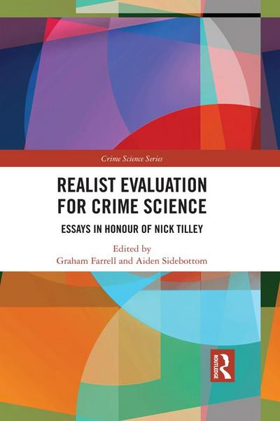Realist Evaluation for Crime Science