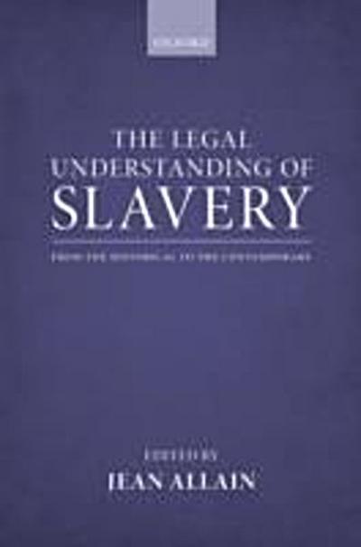 Legal Understanding of Slavery