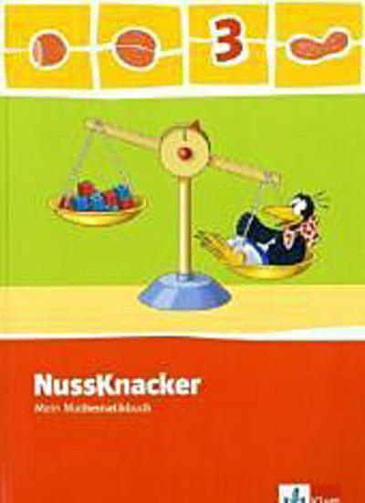 Der Nussknacker. Schülerbuch 3. Schuljahr. Ausgabe 2009