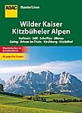 ADAC Wanderführer Wilder Kaiser und Kitzbühle ...