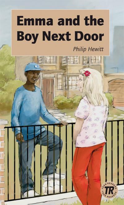 Emma and the boy next door: Englische Lektüre für das 1. Lernjahr (Teen Readers (Englisch)) - Klett Sprachen - Taschenbuch, Englisch, Philip Hewitt, Englische Lektüre für das 1. Lernjahr, Englische Lektüre für das 1. Lernjahr