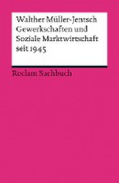 Gewerkschaften und Soziale Marktwirtschaft seit 1945