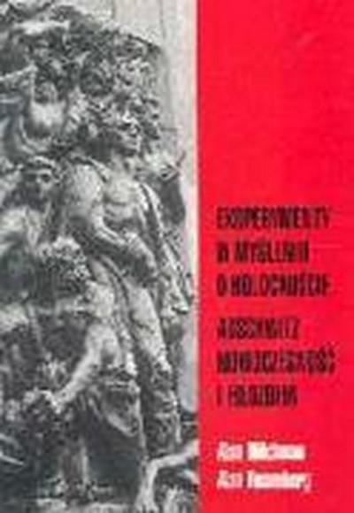 Eksperymenty w mysleniu o holocauscie Auschwitz nowoczesnosc i filozofia