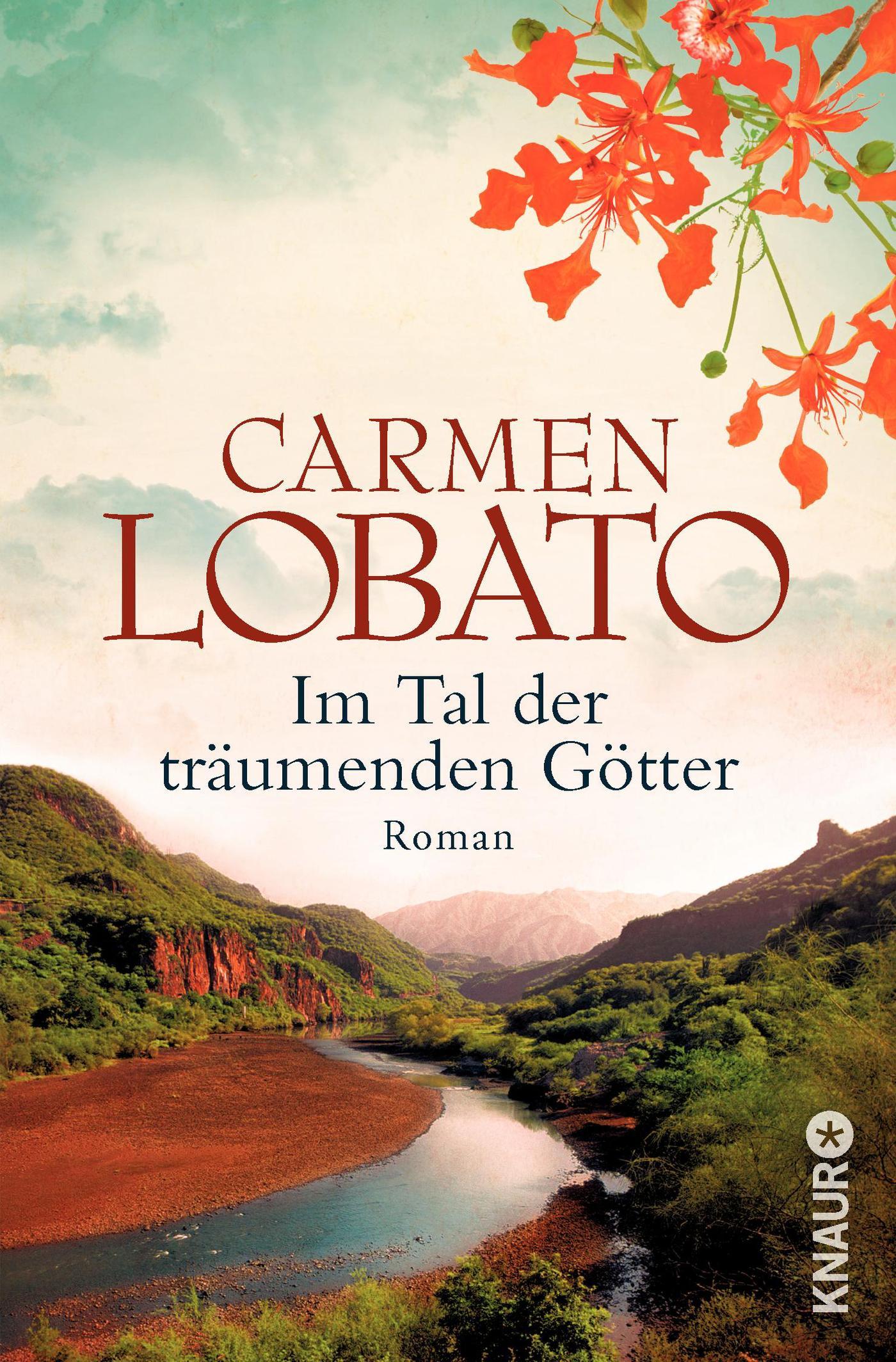 Im Tal der träumenden Götter Carmen Lobato