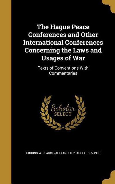 HAGUE PEACE CONFERENCES & OTHE