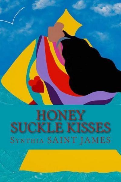 Honey Suckle Kisses