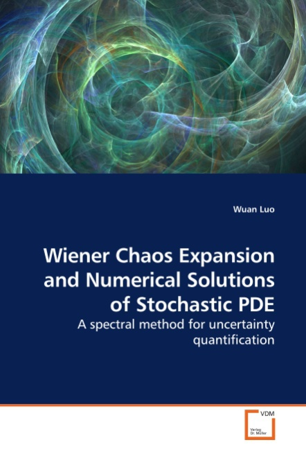 Wuan Luo / Wiener Chaos Expansion and Numerical Solutions of ... 9783639174267