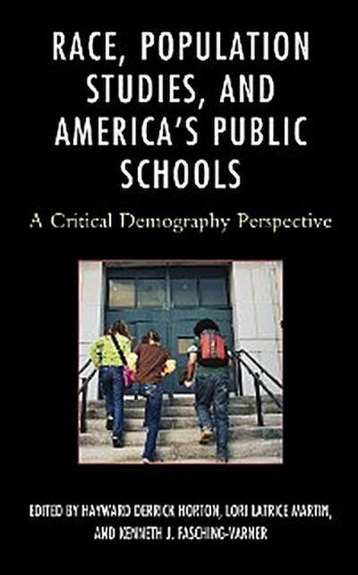 Race, Population Studies, and America's Public Schools