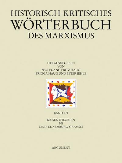 Historisch-kritisches Wörterbuch des Marxismus 8/1