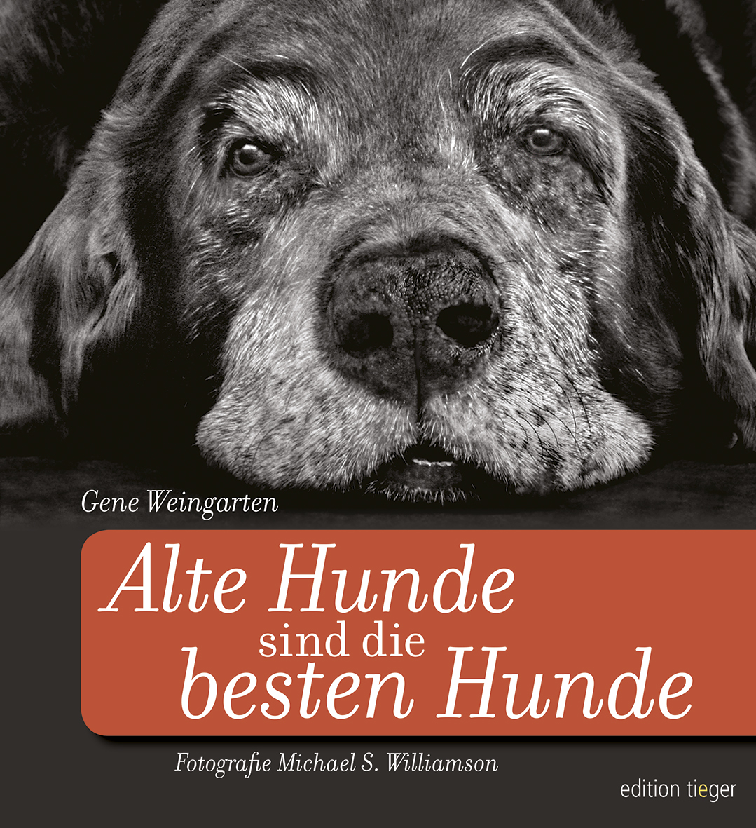 Alte Hunde sind die besten Hunde, Gene Weingarten