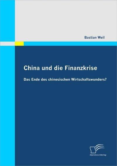China und die Finanzkrise: Das Ende des chinesischen Wirtschaftswunders?