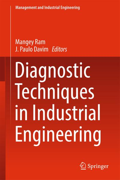Diagnostic Techniques in Industrial Engineering