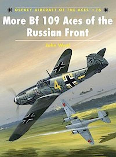 More Bf 109 Aces of the Russian Front