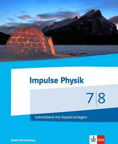 Impulse Physik. Lehrerband mit DVD-ROM. Ausgabe Berufliche Gymnasien Baden-Württemberg ab 2017