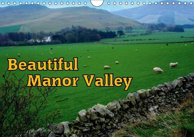 Beautiful Manor Valley (Wall Calendar 2019 DIN A4 Landscape)