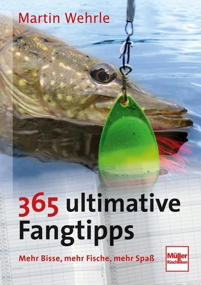 365 ultimative Fangtipps