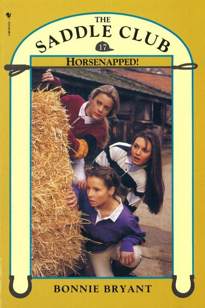 Saddle Club Book 17: Horsenapped!