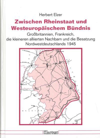 Zwischen Rheinstaat und westeuropäischem Bündnis