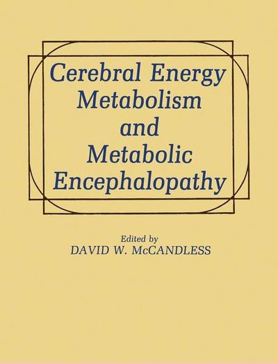 Cerebral Energy Metabolism and Metabolic Encephalopathy