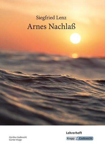 Arnes Nachlass Lehrerheft - Siegfried Lenz
