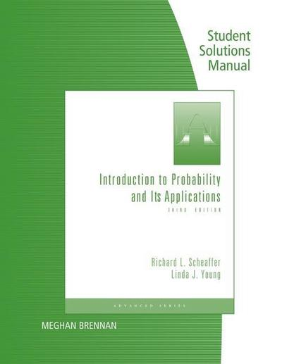 Student's Solutions Manual for Scheaffer/Young's Introduction to Probability and Its Applications, 3rd
