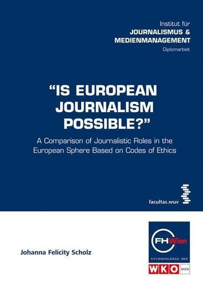 Is European Journalism Possible?
