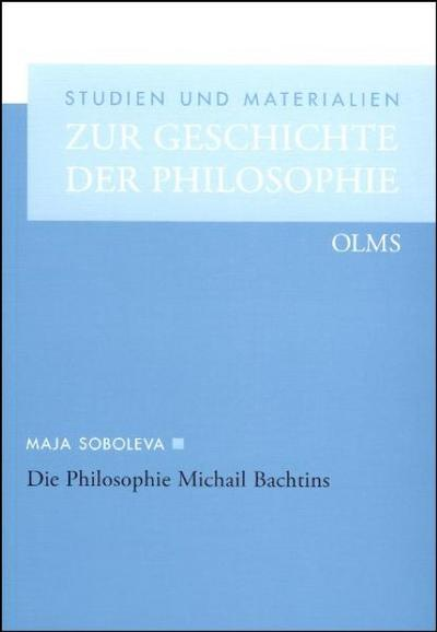 Die Philosophie Michail Bachtins