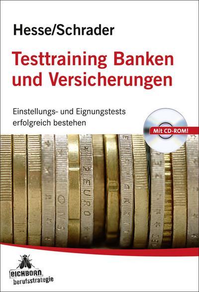 Testtraining Banken und Versicherungen: Einstellungs- und Eignungstests erfolgreich bestehen