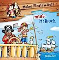 Meine Piraten-Welt: mini-Malbuch; Malbücher und -blöcke; Ill. v. Lohr, Stefan; Deutsch