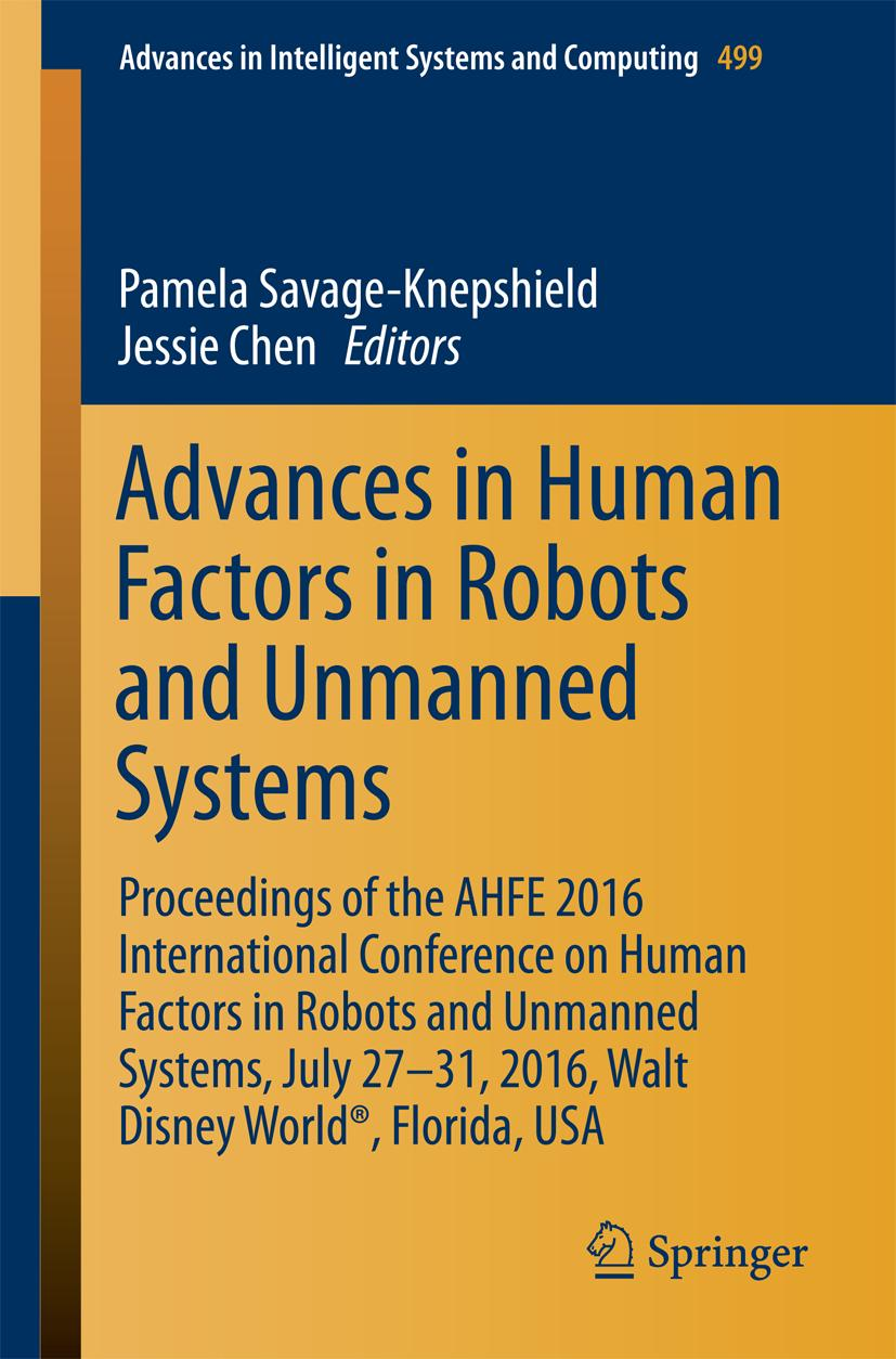Advances in Human Factors in Robots and Unmanned Systems | P ... 9783319419589