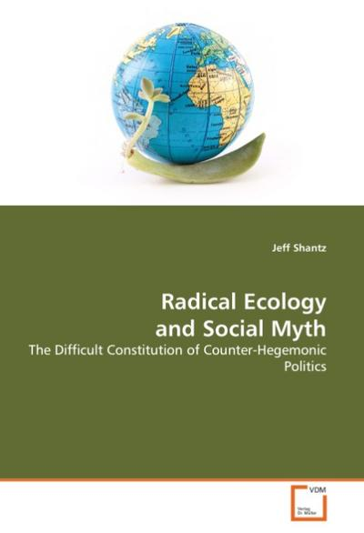 Radical Ecology and Social Myth
