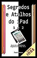 Segredos e Atalhos do iPad - Paulo Sousa
