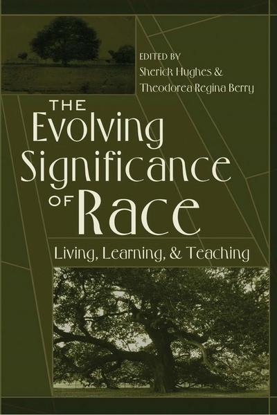 The Evolving Significance of Race