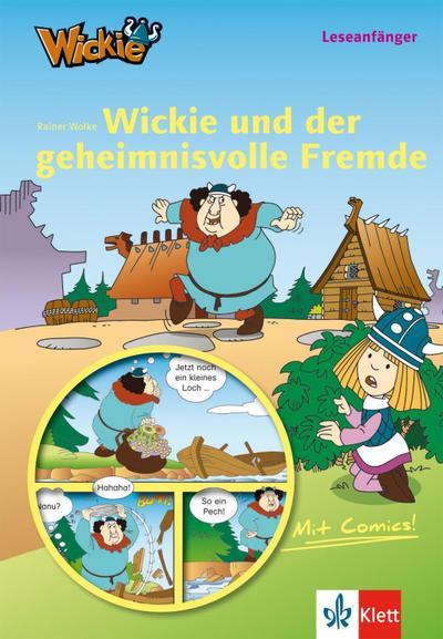 Wickie und die starken Männer - Wickie und der geheimnisvolle Fremde: Lesen lernen  mit Comics - Leseanfänger ab 6 Jahren