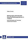 Bedingungen internationaler Gewerkschaftskooperation in Thailand