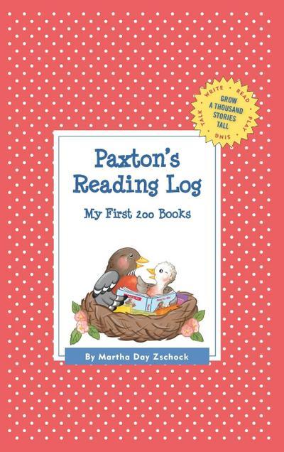 Paxton's Reading Log: My First 200 Books (Gatst)