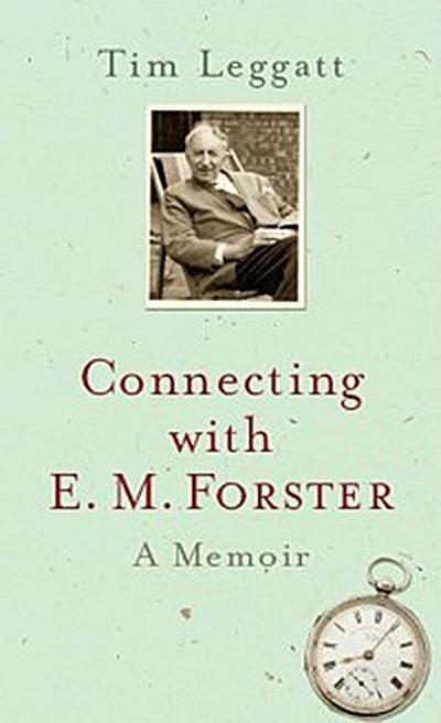 Connecting with E.M. Forster