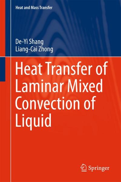 Heat Transfer of Laminar Mixed Convection of Liquid